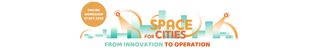 Space for cities: from innovation to operation
